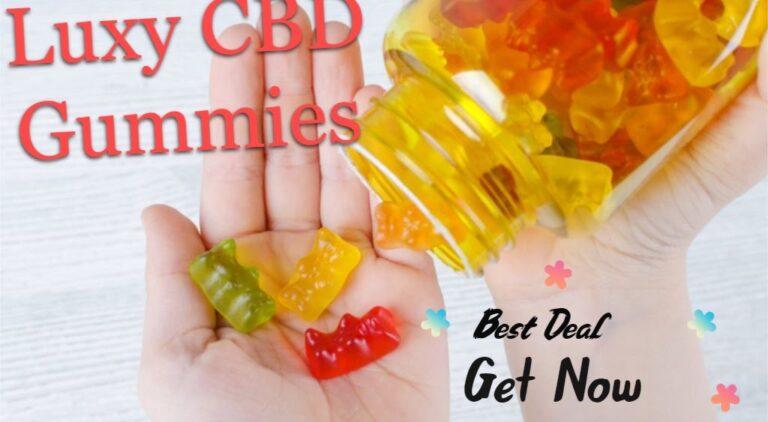 Luxy CBD Gummies Reviews