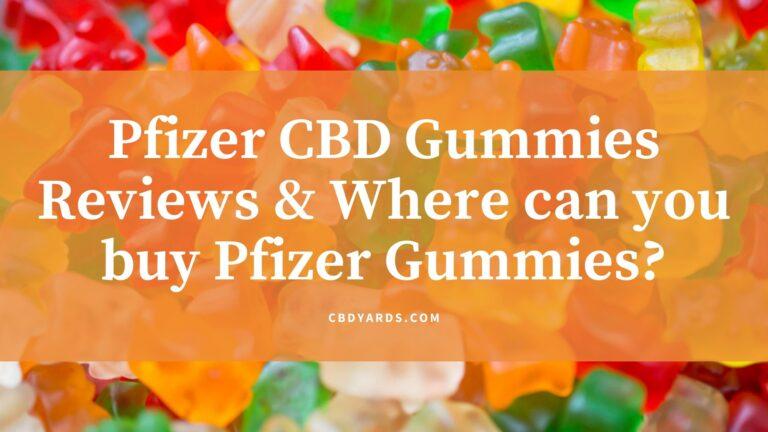 Pfizer CBD Gummies Reviews & Where can you buy Pfizer Gummies